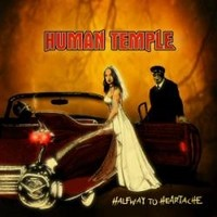 HUMAN-TEMPLE_Halfway-To-Heartache