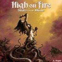 HIGH-ON-FIRE_Snakes-For-The-Divine