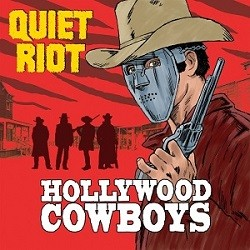 Album QUIET RIOT Hollywood Cowboys (2019)