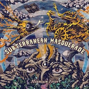 Album SUBTERRANEAN MASQUERADE Mountain Fever
