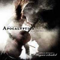 Album APOCALYPTICA Wagner Reloaded: Live In Leipzig (2013)