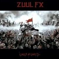 Album ZUUL FX Unleashed (2012)
