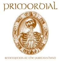 Album PRIMORDIAL Redemption At The Puritan's Hand (2011)