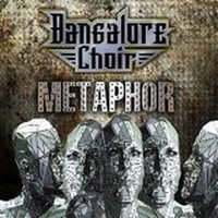 Album BANGALORE CHOIR Metaphor (2012)