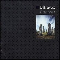 Album ULTRAVOX Lament (1984)