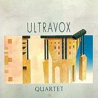 Album ULTRAVOX Quartet (1982)
