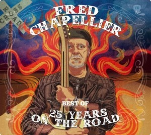FRED-CHAPELLIER_BEST-OF-25-YEARS-ON-THE-ROAD