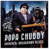 POPA-CHUBBY_Universal-Breakdown-Blues