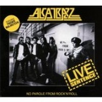 Album ALCATRAZZ Live Sentence - 2013 Edition (2013)