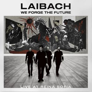 Album LAIBACH We Forge The Future