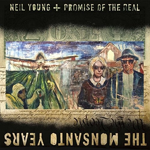 Album NEIL YOUNG The Monsanto Years (2015)