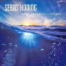 SEBAS-HONING_Songs-Of-Seas-And-Oceans