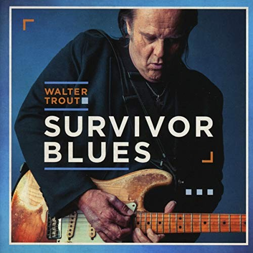 Album WALTER TROUT Survivor's Blues (2019)
